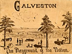 "Galveston, ""The Playgrounds Of The Nation, A Descriptive View Book In Colors by Unknown"