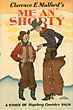 Me An' Shorty by Clarence E. Mulford