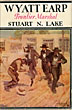 Wyatt Earp: Frontier Marshall by Stuart N. Lake