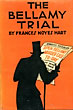 The Bellamy Trial. by  Frances Noyes Hart