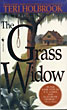 The Grass Widow. by Teri Holbrook