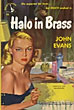 Halo In Brass. By John Evans. by John. Evans