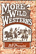 More Wild Westerns  Bill  Pronzini [Edited By]