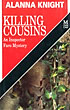 Killing Cousins. by  Alanna. Knight