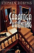 Saratoga Haunting. by Stephen. Dobyns